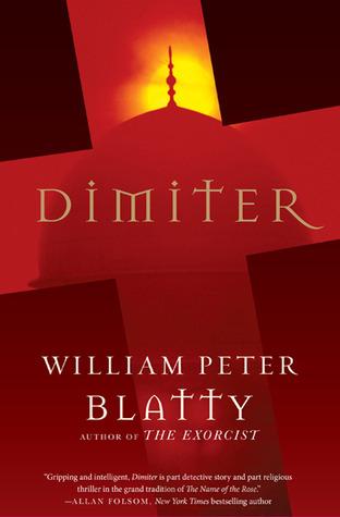 Dimiter by William Peter Blatty