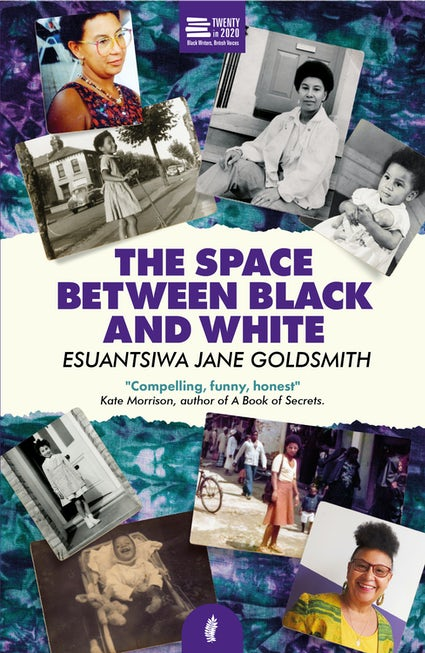 The Space Between Black and White by Esuantsiwa Jane Goldsmith