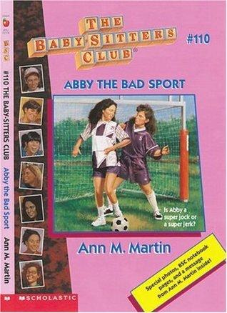 Abby the Bad Sport by Ann M. Martin