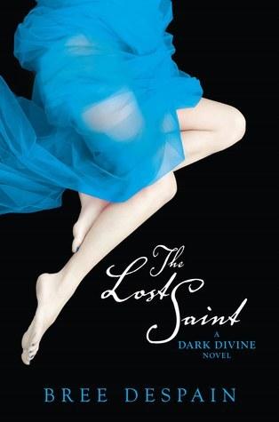 The Lost Saint by Bree Despain