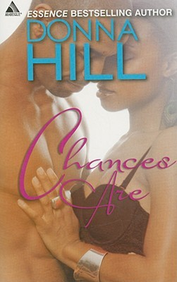 Chances Are by Donna Hill