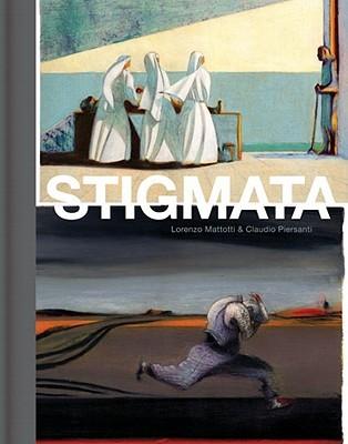 Stigmata by Claudio Piersanti, Lorenzo Mattotti