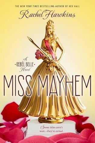 Miss Mayhem by Rachel Hawkins