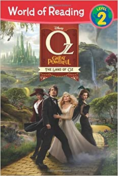 Disney Oz the Great and Powerful: The Land of Oz (World of Reading, Level 2) by Michael Siglain, Scott Peterson