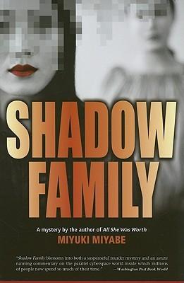 Shadow Family by Miyuki Miyabe, Juliet Winters Carpenter