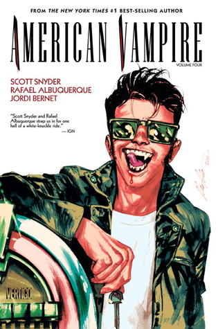 American Vampire, Vol. 4 by Jordi Bernet, Scott Snyder, Rafael Albuquerque