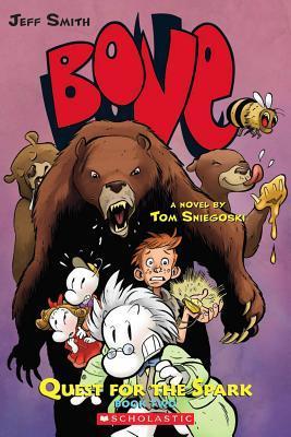 Bone: Quest for the Spark, Vol. 2 by Tom Sniegoski, Jeff Smith, Steve Hamaker, Thomas E. Sniegoski