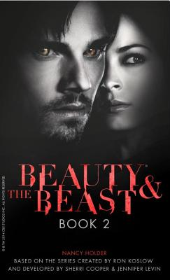 Beauty & the Beast: Some Gave All by Nancy Holder