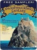 Swashbuckling Fantasy by Kai Meyer, Scott Westerfeld, Jane Johnson, Holly Black, Margaret Peterson Haddix, Anne Ursu, Alan Snow, Linda Buckley-Archer, D.J. MacHale, Obert Skye