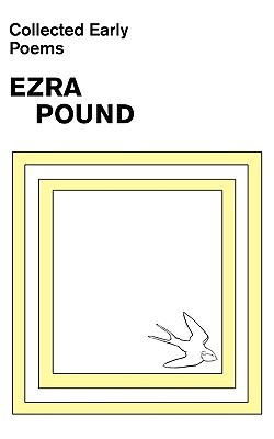 Collected Early Poems by Michael King, Ezra Pound, Louis L. Martz