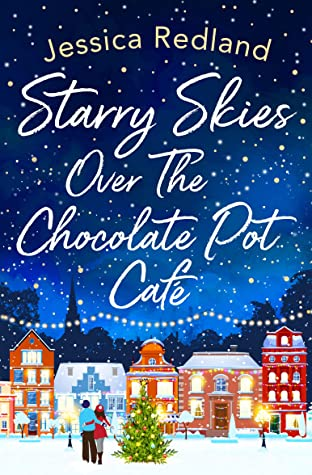 Starry Skies Over The Chocolate Pot Cafe by Jessica Redland