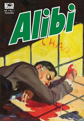 Alibi: Written In Blood by Samuel Hopkins Adams, Hulbert Flynn