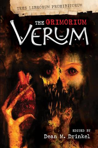 The Grimorium Verum by Emile-Louis Tomas Jouvet, Christine Dougherty, Barbie Wilde, Anthony Cowin, Christine Morgan, Amberle L. Husbands, John Gilbert, Jan Edwards, Tracie McBride, Mark West, Christopher Beck, Adrian Chamberlin, Sylvia Shults, Amelia Mangan, Dean M. Drinkel, Martin Roberts, Tim Dry, D.T. Griffith, Andrew Taylor, Justin Miles, Dan Russell, Raven Dane, Lisa Jenkins, Mike Chinn, Tej Turner, Lily Childs, Phil Sloman