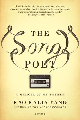 The Song Poet: A Memoir of My Father by Kao Kalia Yang