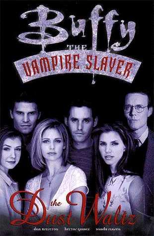 Buffy the Vampire Slayer: Dust Waltz by Hector Gomez, Joss Whedon, Dan Brereton