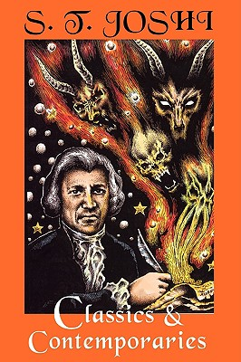 Classics and Contemporaries: Some Notes on Horror Fiction by S. T. Joshi