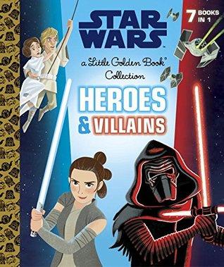 Star Wars: Heroes & Villains by Christopher Nicholas, Courtney Carbone, Eren Unten, Chris Kennett