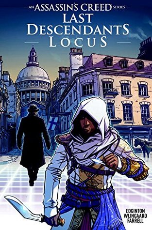 Assassin's Creed: Locus by Triona Farrell, Caspar Wijngaard, Ian Edginton
