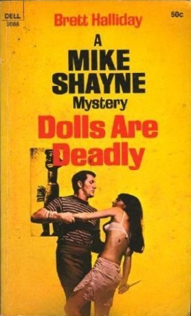 Dolls Are Deadly by Brett Halliday