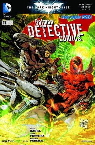 Batman Detective Comics #11 by Eduardo Pansica, Julio Ferreira, Tony S. Daniel