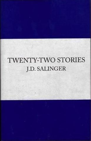 The Complete Uncollected Stories by J.D. Salinger