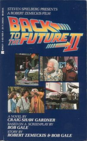 Back to the Future, Part 2 by Craig Shaw Gardner