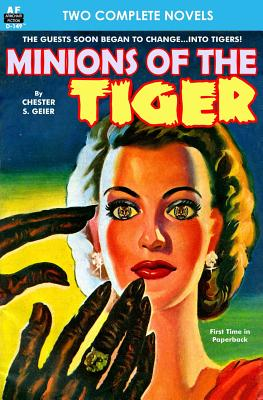 Minions of the Tiger & Founding Father by J. F. Bone, Chester S. Geier