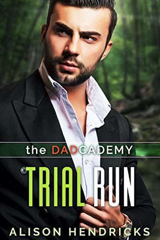 Trial Run by Alison Hendricks