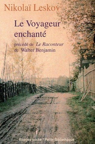 Le Voyageur enchanté by Nikolai Leskov