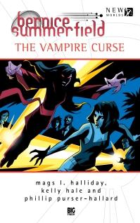 Bernice Summerfield: Vampire Curse by Kelly Hale, Mags L. Halliday, Philip Purser-Hallard