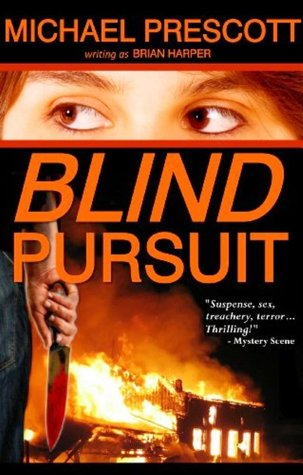 Blind Pursuit by Brian Harper, Michael Prescott