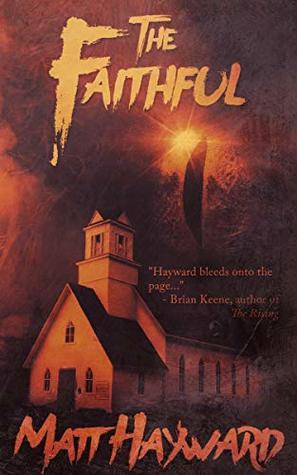 The Faithful by Matt Hayward