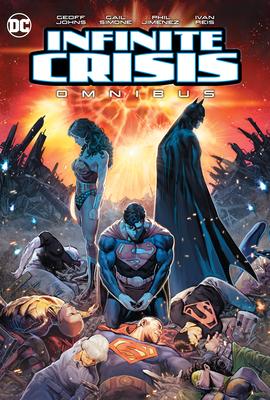 Infinite Crisis Omnibus (2020 Edition) by Geoff Johns