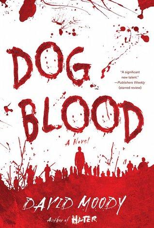 Dog Blood by David Moody