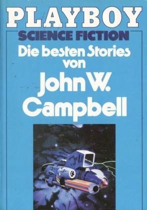 Die besten Stories von John W. Campbell by Lester del Rey, John W. Campbell Jr., Joachim Körber
