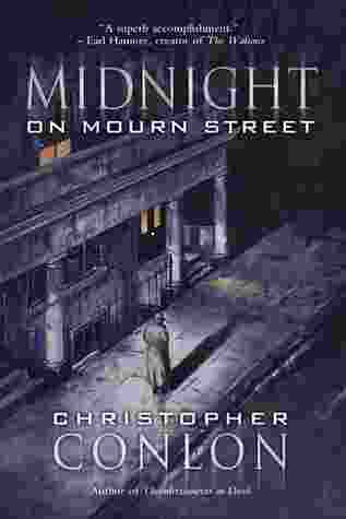 Midnight on Mourn Street by Christopher Conlon