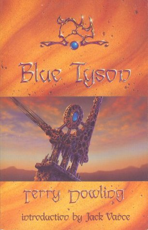 Blue Tyson by Terry Dowling