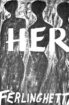 Her by Lawrence Ferlinghetti, Vincent McHugh