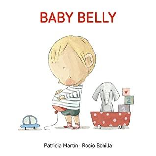 Baby Belly by Rocío Bonilla, Patricia Martín