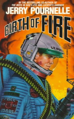 Birth of Fire by Jerry Pournelle