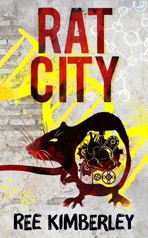 Rat City by Maree Kimberley