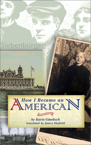How I Became an American by James Skofield, Karin Gündisch