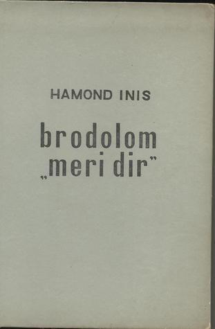 """Brodolom """"Meri Dir by Hammond Innes, Verica Dragičević"""