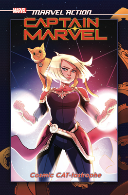Marvel Action: Captain Marvel: Cosmic Cat-Tastrophe by Sweeney Boo, Sam Maggs