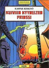 Kuivien kyynelten prinssi by Stephen Desberg, Johan De Moor