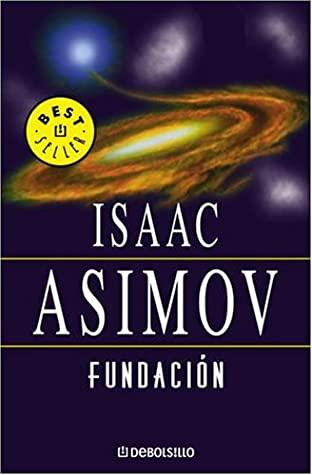 Fundación (Fundación by Pilar Giralt Gorina, Isaac Asimov