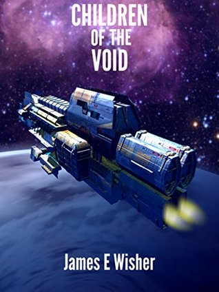 Children of the Void by James E. Wisher