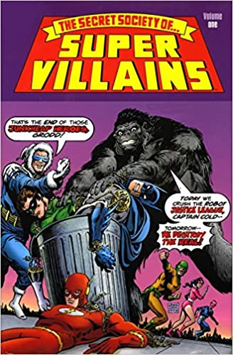 The Secret Society of Super-Villains, Vol. 1 by Gerry Conway, Paul Levitz, Bob Rozakis