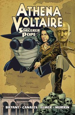 Athena Voltaire and the Sorcerer Pope by Steve Bryant