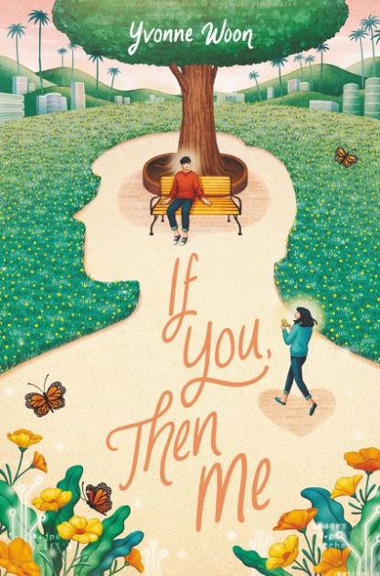 If You, Then Me by Yvonne Woon